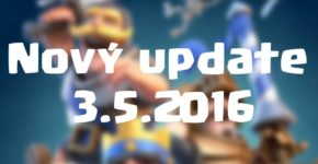 Nový update Clash Royale 3.5.2016